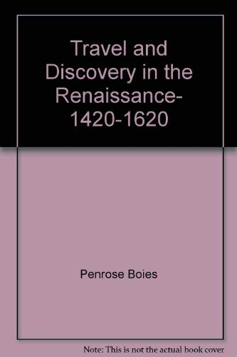 9780689701535: Travel and Discovery in the Renaissance, 1420-1620