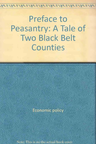 9780689701634: Preface to Peasantry: A Tale of Two Black Belt Counties (Studies in American Negro Life)