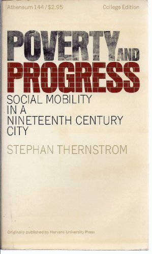 9780689701955: Title: Poverty and Progress Social Mobility in a Nineteen