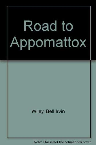 9780689702105: Road to Appomattox