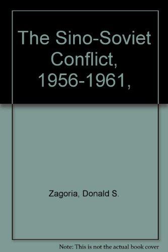 9780689702167: The Sino-Soviet Conflict, 1956-1961,
