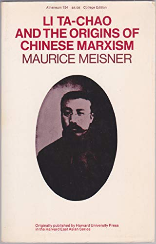 9780689702211: Li Ta-Chao and the Origins of Chinese Marxism