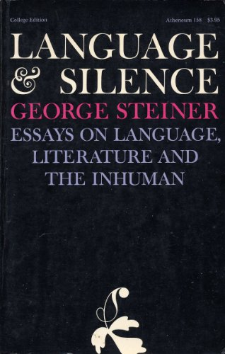 9780689702266: Language and Silence Essays on Language, Literature