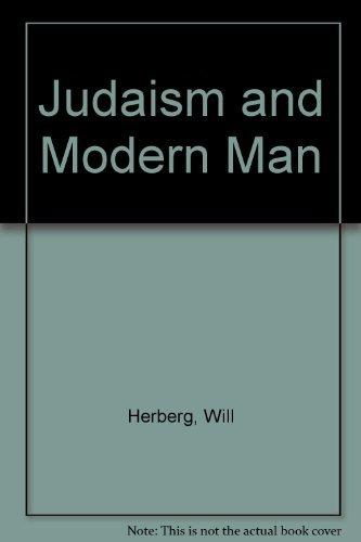 9780689702327: Judaism and Modern Man