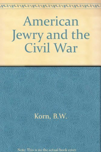 9780689702457: American Jewry and the Civil War