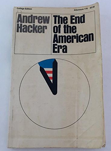 9780689702723: The End of the American Era