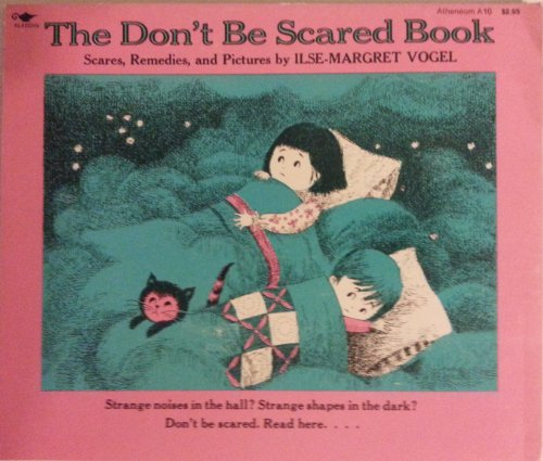 9780689703072: Don't Be Scared Book