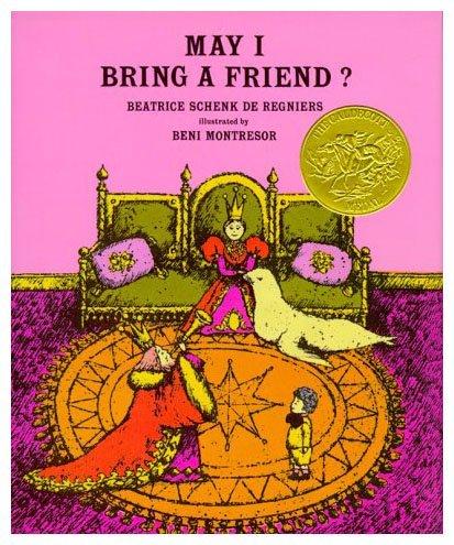 May I Bring a Friend?: de Montresor, Beatrice