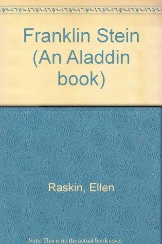 Franklin Stein (An Aladdin book): Ellen Raskin