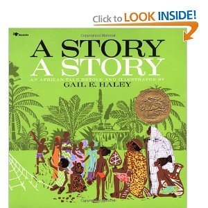 9780689704239: A story, a story: An African tale