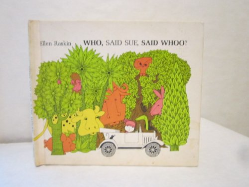 Who, Said Sue, Said Whoo?: Ellen Raskin