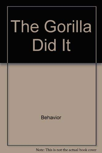9780689704383: The gorilla did it (An Aladdin book)