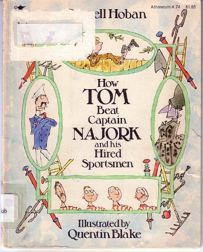 How Tom Beat Captain Najork and His Hired Sportsmen (0689704445) by Russell Hoban
