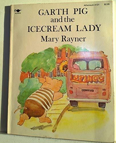 9780689704956: Garth Pig and the Icecream Lady (PR A121)