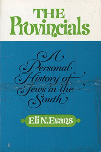 9780689705328: Provincials: A Personal History of Jews in the South