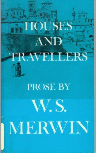 Houses and Travellers (SIGNED Plus SIGNED NOTE): Merwin, W.S.
