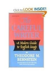 9780689705557: The Careful Writer; a Modern Guide to English Usage