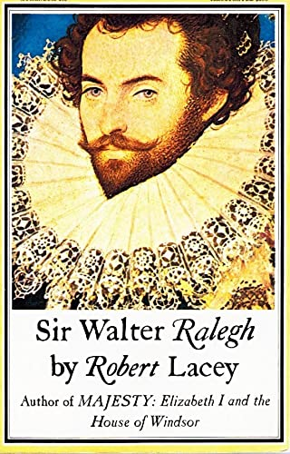 Sir Walter Raleigh (0689705859) by Robert Lacey