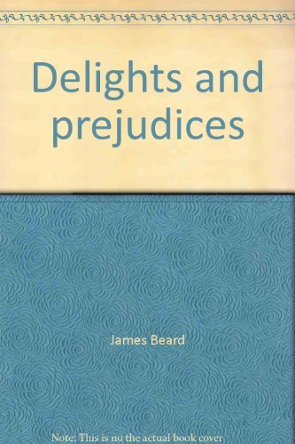 9780689706059: Delights and prejudices