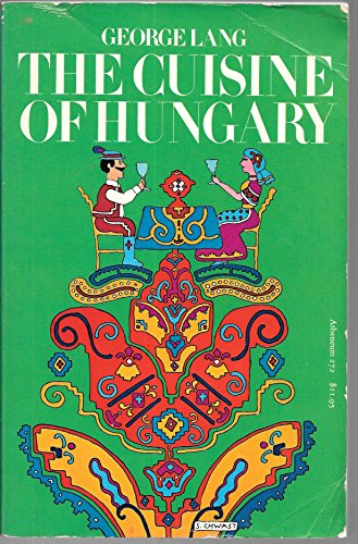 9780689706219: The Cuisine of Hungary