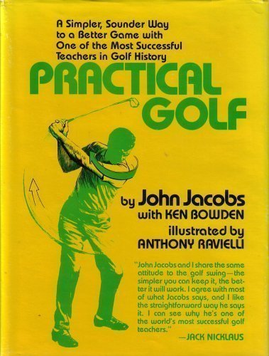 9780689706349: Practical Golf: A Simpler, Sounder Way to a Better Game with One of the Most Successful Teachers in Golf History