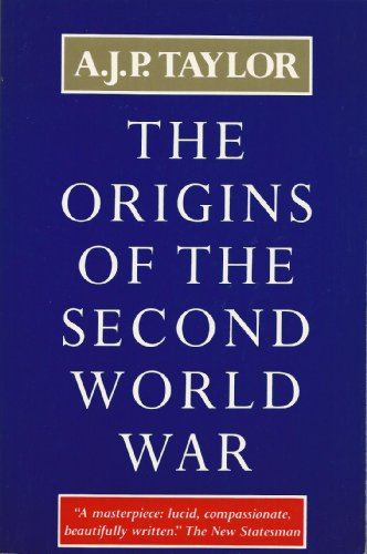 9780689706585: The Origins of the Second World War (Atheneum #302)