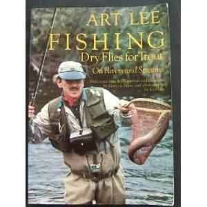 9780689706622: Fishing Dry Flies for Trout on Rivers and Streams