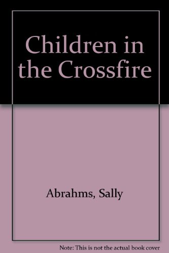 9780689706752: Children in the Crossfire (Children in the Crossfire 315 Ppr)