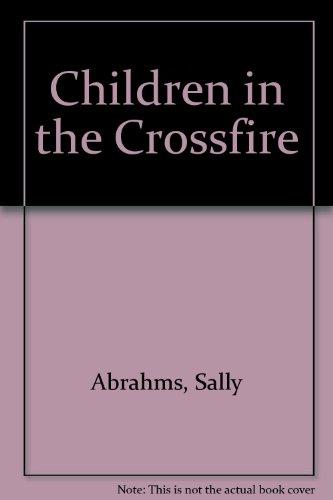 9780689706752: Children in the Crossfire