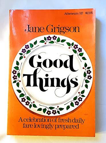9780689706776: Good Things