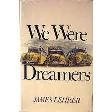 9780689707100: We Were Dreamers