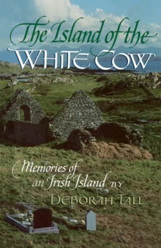 9780689707223: The Island of the White Cow; Memories of an Irish Island (English and Irish Edition)