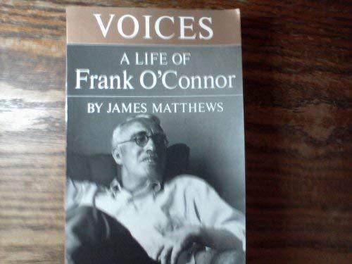 9780689707230: Voices: A Life of Frank O'Connor