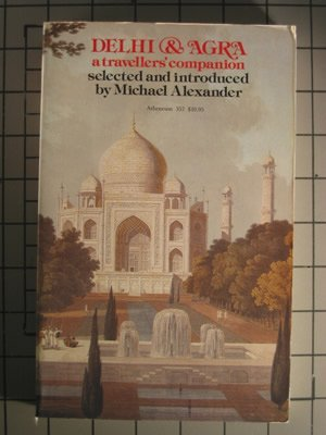 9780689707254: Delhi and Agra (Travellers' Companion Series)
