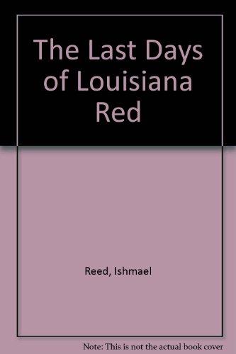 last days of louisiana Red