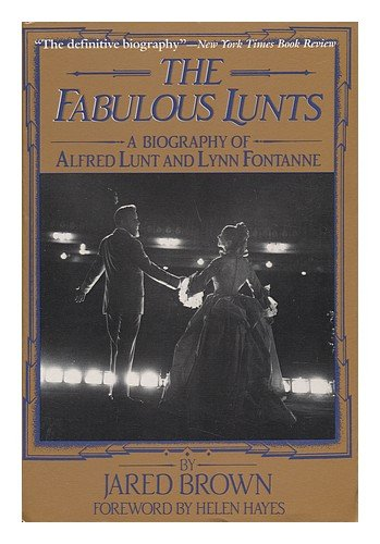 9780689707407: The Fabulous Lunts: A Biography of Alfred Lunt and Lynn Fontanne