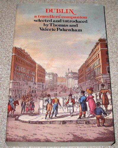9780689707414: Dublin: A Travellers' Companion (Travellers' Companion Series)