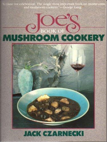 9780689707421: Joe's Book of Mushroom Cookery