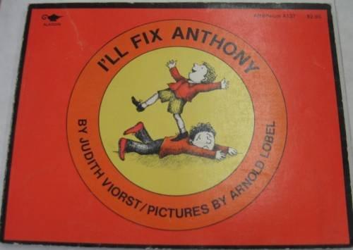 9780689707612: I'll Fix Anthony