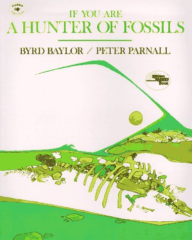 9780689707735: If You Are a Hunter of Fossils (Reading Rainbow Book)