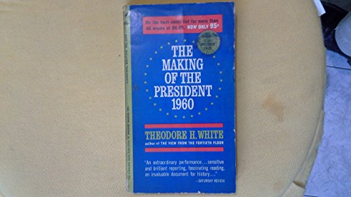 9780689708039: The Making of the President 1960