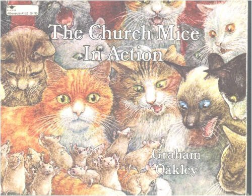 9780689710384: The CHURCH MICE IN ACTION