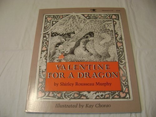 Valentine for a Dragon: Shirley R. Murphy