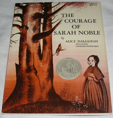 9780689710575: The Courage of Sarah Noble