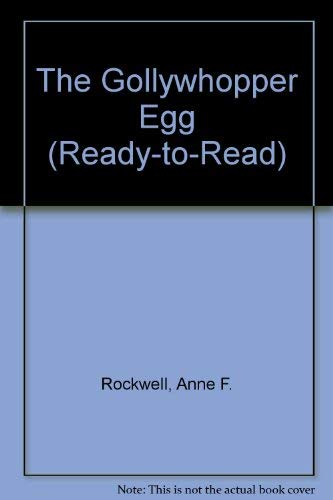 9780689710728: The Gollywhopper Egg (Ready-to-Read)