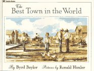9780689710865: The Best Town in the World