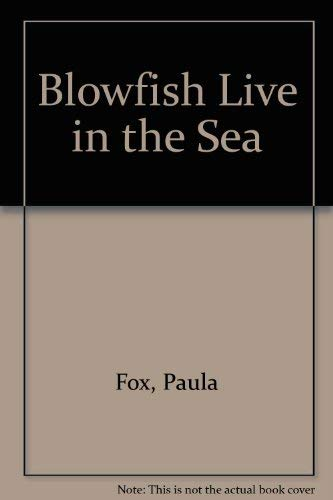 9780689710926: Blowfish Live in the Sea