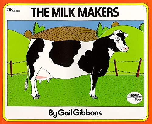 9780689711169: The Milk Makers (Reading Rainbow Book)