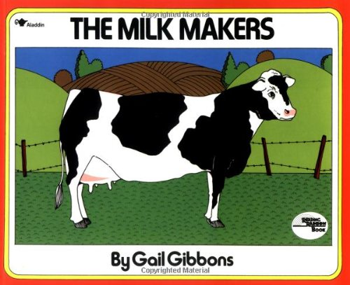 9780689711169: The Milk Makers