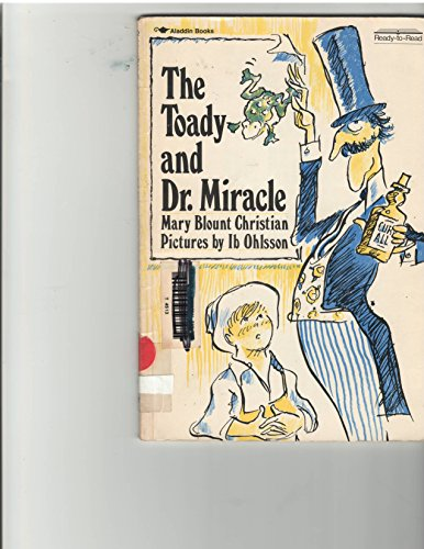 9780689711244: The toady and Dr. Miracle (Ready-to-read)